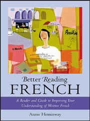 Better Reading French ebook by Annie Heminway