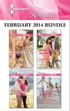 Harlequin Romance February 2014 Bundle - Daring to Trust the Boss\Rescued by the Millionaire\Heiress on the Run\The Summer They Never Forgot ebook by Susan Meier, Cara Colter, Sophie Pembroke,...