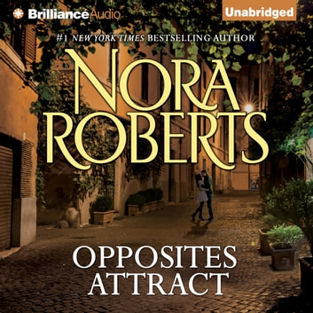 Opposites Attract audiobook by Nora Roberts