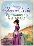 Pengarron's Children ebook by Gloria Cook