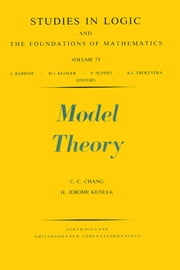 Model Theory ebook by C.C. Chang,H.J. Keisler