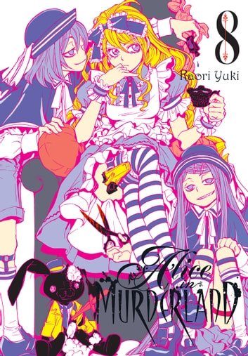 Alice in Murderland, Vol. 8 ebook by Kaori Yuki