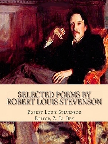 Selected Poems by Robert Louis Stevenson ebook by St. Francis of Assisi, Authored by Z. El Bey