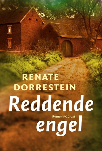 Reddende engel ebook by Renate Dorrestein
