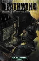 Deathwing ebook by Graham McNeill, Dan Abnett, William King,...