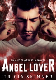 Angel Lover ebook by Tricia Skinner