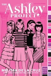 The Ashley Project ebook by Melissa de la Cruz