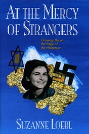 At the Mercy of Strangers ebook by Suzanne Loebl