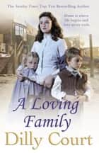 A Loving Family ebook by Dilly Court