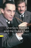 Sherlock Holmes and the Duke's Son , Oxford Bookworms Library