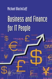 Business and Finance for IT People ebook by Michael Blackstaff