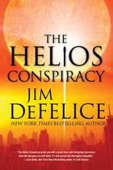 The Helios Conspiracy ebook by Jim DeFelice