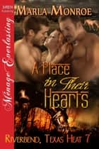 A Place in Their Hearts ebook by Marla Monroe