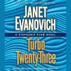 Turbo Twenty-Three - A Stephanie Plum Novel audiobook by Janet Evanovich, Lorelei King