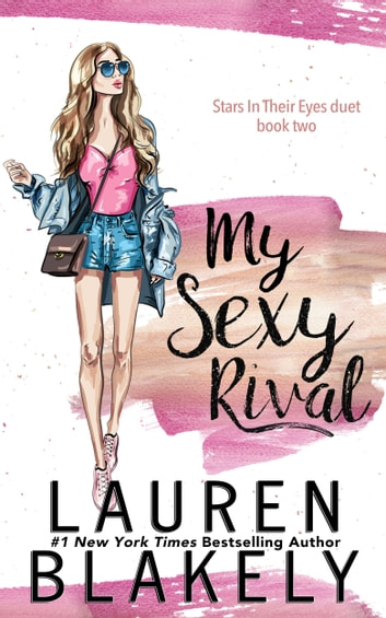 My Sexy Rival ebook by Lauren Blakely