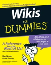 Wikis For Dummies ebook by Dan Woods,Peter Thoeny