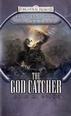 The God Catcher ebook by Erin M. Evans