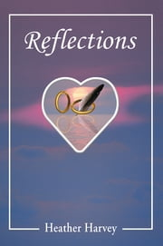 Reflections ebook by Heather Harvey