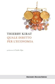 Quale diritto per l'economia ebook by Thierry Kirat