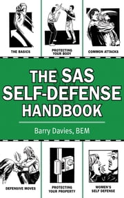 The SAS Self-Defense Handbook ebook by Barry Davies