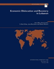 Economic Dislocation and Recovery in Lebanon ebook by Jose Mr. Martelino, S. Mr. Erbas, Adnan Mr. Mazarei,...