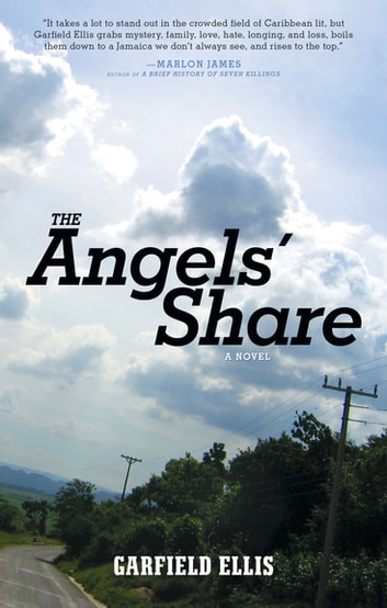 The Angels' Share - A Novel ebook by Garfield Ellis