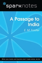 A Passage to India (SparkNotes Literature Guide) ebook by SparkNotes