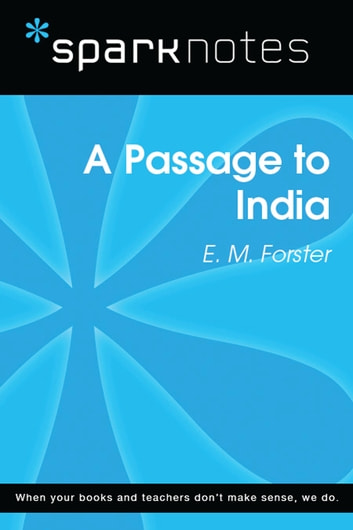 A Passage To India Sparknotes Literature Guide Ebook By Sparknotes