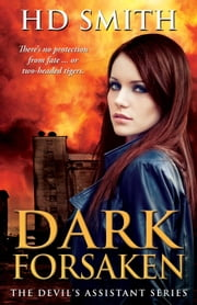 Dark Forsaken - The Devil's Assistant, #3 ebook by HD Smith