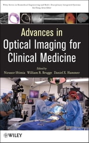 Advances in Optical Imaging for Clinical Medicine ebook by Nicusor Iftimia,William R. Brugge,Daniel X. Hammer