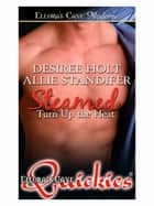 Steamed ebook by Desiree Holt; Allie Standifer