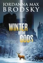 Winter of the Gods ebook by Jordanna Max Brodsky