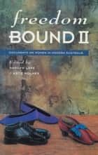 Freedom Bound II ebook by Marilyn Lake, Katie Holmes