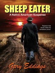 Sheep Eater ebook by Gary Eddings