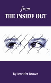 From the Inside Out ebook by Jennifer Brown