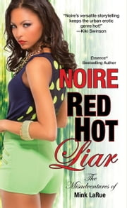 Red Hot Liar ebook by Noire