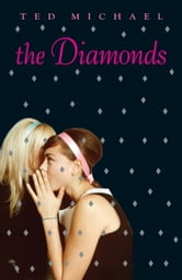 The Diamonds ebook by Ted Michael