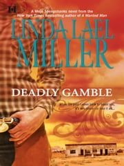 Deadly Gamble (Mills & Boon M&B) (A Mojo Sheepshanks Novel, Book 1) ebook by Linda Lael Miller