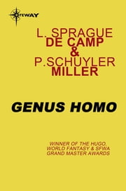 Genus Homo ebook by P. Schuyler Miller,L. Sprague deCamp