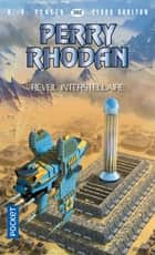 Perry Rhodan n°362 : Réveil intrastellaire eBook by K. H. SCHEER, Clark DARLTON, Claude LAMY