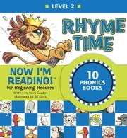Now I'm Reading! Level 2: Rhyme Time ebook by Nora Gaydos,B.B. Sams