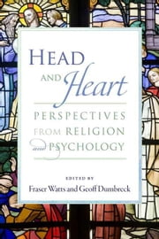 Head and Heart: Perspectives from Religion and Psychology ebook by Watts, Fraser