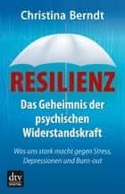 Resilienz ebook by Christina Berndt