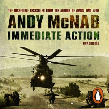 Immediate Action audiobook by Andy McNab