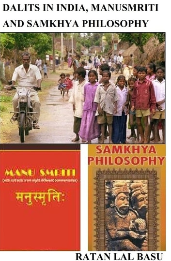 Dalits in India, Manusmriti and Samkhya Philosophy ebook by Ratan Lal Basu