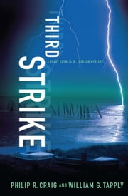 Third Strike - A Brady Coyne/J. W. Jackson Mystery ebook by Philip R. Craig,William G. Tapply