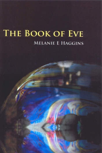 The Book of Eve ebook by Melanie E Haggins