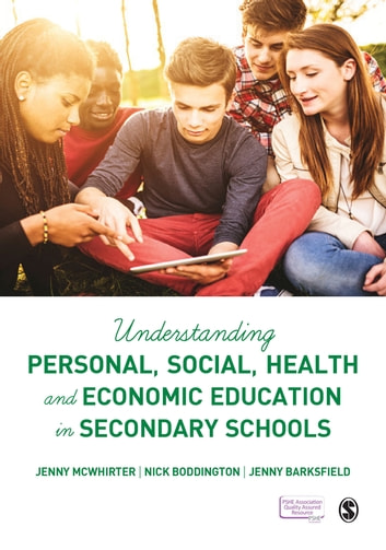 Understanding Personal, Social, Health and Economic Education in Secondary Schools ebook by Jenny McWhirter,Nick Boddington,Jenny Barksfield