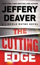 The Cutting Edge 電子書 by Jeffery Deaver