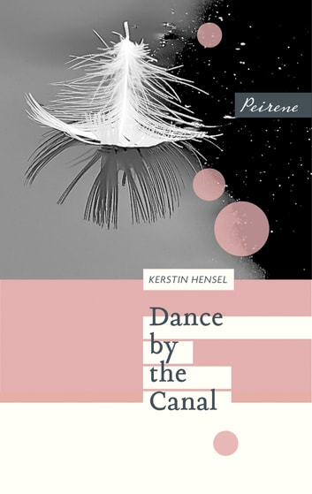 Dance by the Canal ebook by Kerstin Hensel